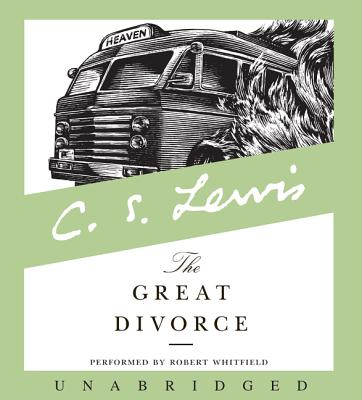The Great Divorce - Lewis, C S, and Whitfield, Robert (Read by)