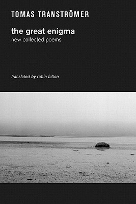 The Great Enigma: New Collected Poems - Transtromer, Tomas