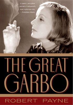 The Great Garbo - Payne, Robert