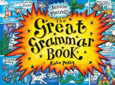 The Great Grammar Book - Petty, Kate