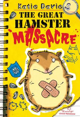 The Great Hamster Massacre - Davies, Katie