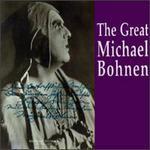 The Great Michael Bohnen