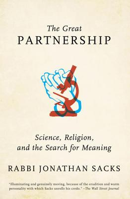 The Great Partnership: Science, Religion, and the Search for Meaning - Sacks, Jonathan, Rabbi
