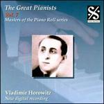 The Great Pianists, Vol. 7: Vladimir Horowitz