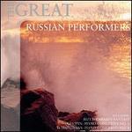 The Great Russian Performers - Andrei Mytnik (piano); Daniel Shafran (cello); David Oistrakh (violin); Dmitry Shostakovich (piano); Emil Gilels (piano);...
