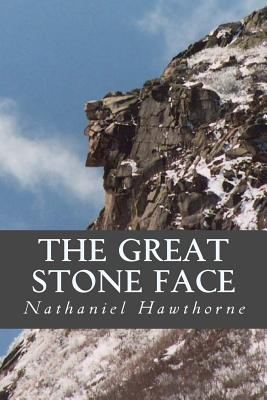 The Great Stone Face - Hawthorne, Nathaniel, and Oneness, Editorial (Editor)