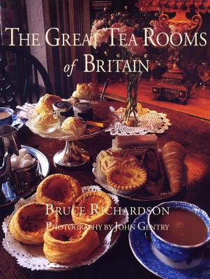 The Great Tea Rooms of Britain - Richardson, Bruce