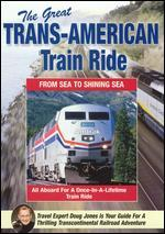 The Great Trans-American Train Ride