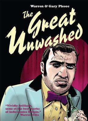 The Great Unwashed - Pleece, Warren, and Pleece, Gary