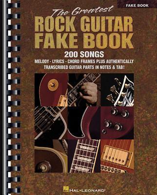 The Greatest Rock Guitar Fake Book - Hal Leonard Corp