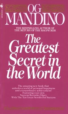 The Greatest Secret in the World - Mandino, Og, and Pottenger, Maritha