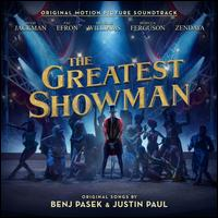 The Greatest Showman [Original Motion Picture Soundtrack] - Original Motion Picture Soundtrack