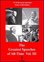The Greatest Speeches of All Time, Vol. 3
