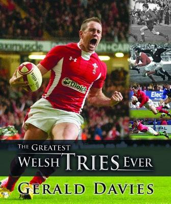 The Greatest Welsh Tries Ever - Davies, Gerald
