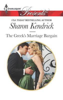 The Greek's Marriage Bargain - Kendrick, Sharon
