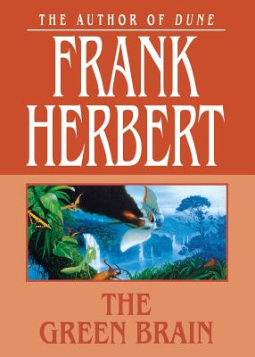 The Green Brain - Herbert, Frank
