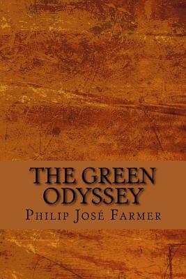 The Green Odyssey - Farmer, Philip Jose
