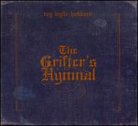 The Grifter's Hymnal - Ray Wylie Hubbard