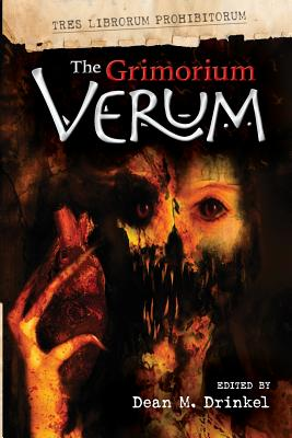 The Grimorium Verum - Drinkel, Dean M, and Palisano, John (Foreword by), and Beck, Christopher