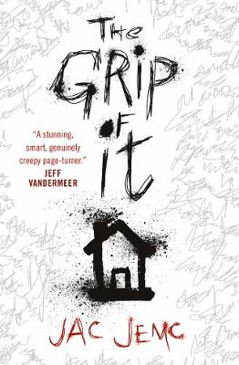 The Grip of It - Jemc, Jac