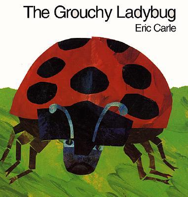 The Grouchy Ladybug -