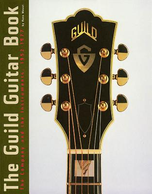 The Guild Guitar Book