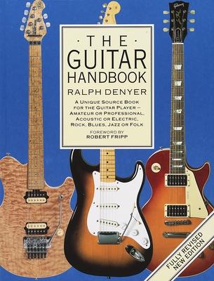 The Guitar Handbook - Denyer, Ralph