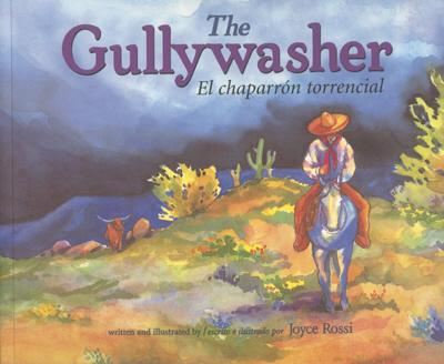 The Gullywasher / El Chaparron Torencial - Rising Moon