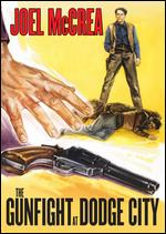 The Gunfight at Dodge City - Joseph Newman
