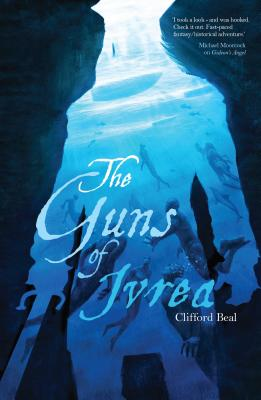 The Guns of Ivrea - Beal, Clifford