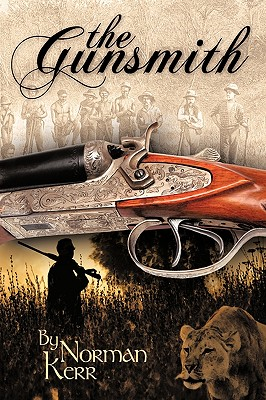 The Gunsmith - Norman Kerr, Kerr