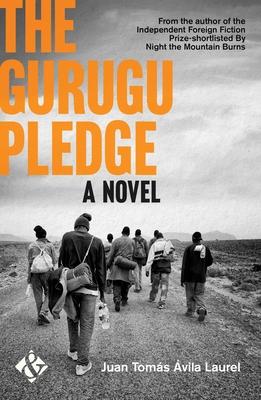 The Gurugu Pledge - Avila Laurel, Juan Tomas