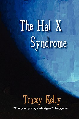 The Hal X Syndrome - Kelly, Tracey