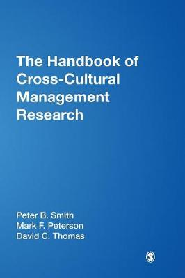 The Handbook of Cross-Cultural Management Research - Smith, Peter B, and Peterson, Mark F, Dr., and Thomas, David C, Dr.