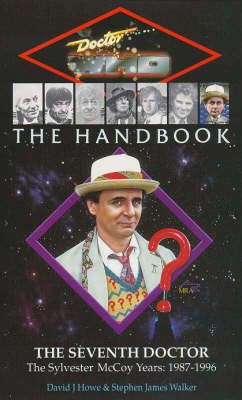 The Handbook: The Seventh Doctor - Howe, David J