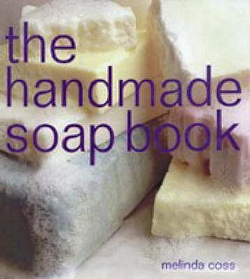 The Handmade Soap Book - Coss, Melinda