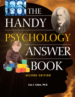 The Handy Psychology Answer Book - Cohen, Lisa J