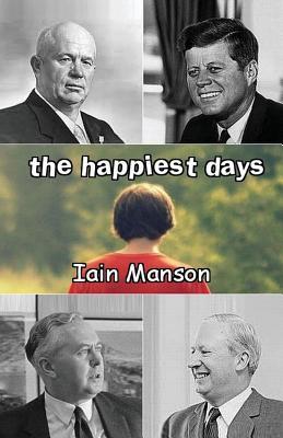 The Happiest Days - Manson, Iain