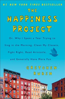 The Happiness Project - Rubin, Gretchen