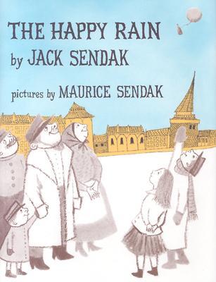 The Happy Rain - Sendak, Jack