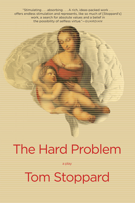 The Hard Problem: A Play - Stoppard, Tom