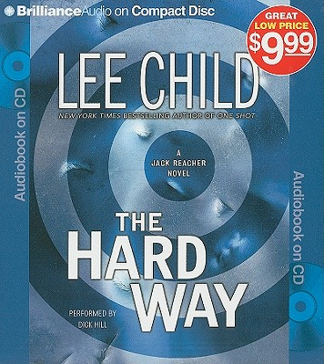 The Hard Way - Child, Lee, and Hill, Dick (Performed by)