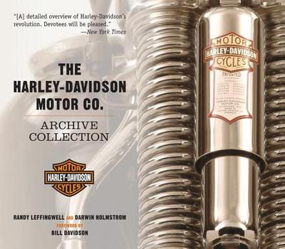 The Harley-Davidson Motor Co. Archive Collection - Leffingwell, Randy (Photographer)