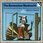 The Harmonious Blacksmith: Favourite Harpsichord Pieces