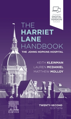 The Harriet Lane Handbook: The Johns Hopkins Hospital - Johns Hopkins Hospital, and Kleinman, Keith, and McDaniel, Lauren