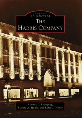The Harris Company - Rodriguez, Aimmee L, and Hanks, Richard A, and Hanks, Robin S
