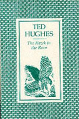 The Hawk in the Rain: Poems - Hughes, Ted