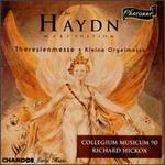 The Haydn Mass Edition: Theresienmesse; Kleine Orgelmesse