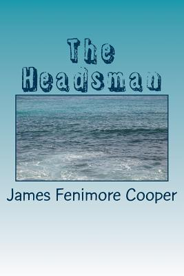The Headsman - Cooper, James Fenimore