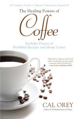 The Healing Powers of Coffee - Orey, Cal